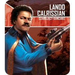 Imperium Atakuje: Lando Calrissian, Czarujący Kanciarz