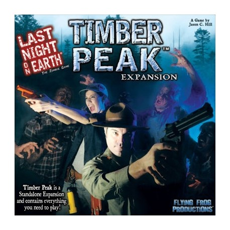 Timber Peak: Last Night on Earth