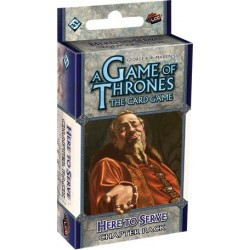 Here To Serve - A Game Of Thrones LCG