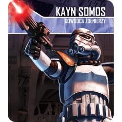 Imperium Atakuje: Kayn Somos, Dowódca żołnierzy