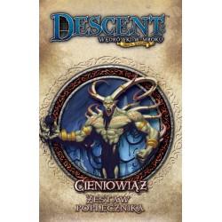 Descent: Cieniowiąz - zestaw poplecznika