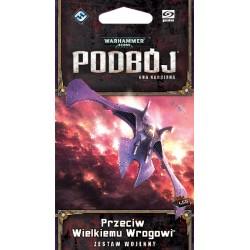 Warhammer 40 000: Podbój LCG - Przeciw Wielkiemu Wrogowi