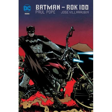 Batman - Rok setny
