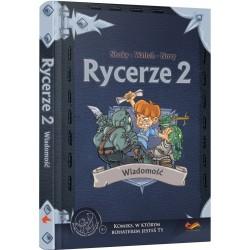 Rycerze 2 : Wiadomość