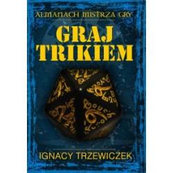 Graj Trikiem, podręcznik gracza