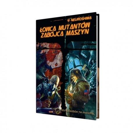 Neuroshima RPG Łowca Mutantów Zabójca Maszyn (RPG.12)