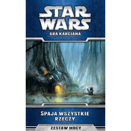 Spaja wszystkie rzeczy - Star Wars LCG