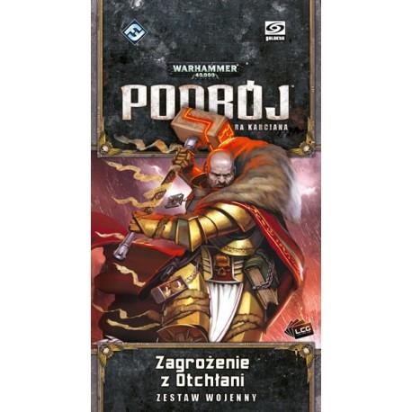 Warhammer 40 000: Podbój LCG - Zagrożenie z Otchłani